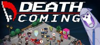 Death Coming: Early Access aus Versehen beendet